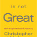 Book Review: God Is Not Great